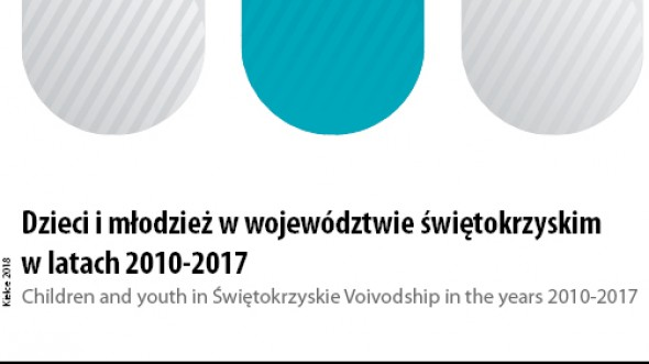 Children and youth in świętokrzyskie voivodship in the years 2010-2017